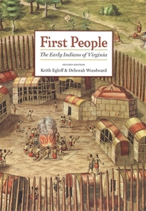 First People: The Early Indians of Virginia [Paperback]